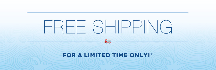 Free shipping is back! Due to high customer demand, we're extending FREE GROUND SHIPPING!*